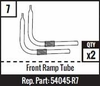 #7 - Front Ramp Tube - Set of 2