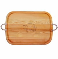 EVERYDAY COLLECTION: LARGE SERVING TRAY WITH NOUVEAU HANDLES HAPPY HOLLY-DAYS