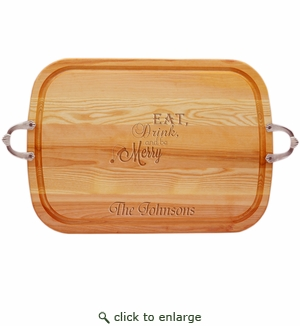 EVERYDAY COLLECTION: LARGE SERVING TRAY WITH NOUVEAU HANDLES PERSONALIZED EAT, DRINK, BE MERRY