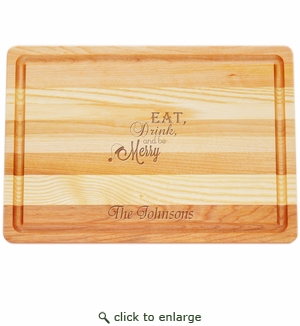 "MASTER COLLECTION: 14.5"" x 10"" MEDIUM BOARD EAT, DRINK, BE MERRY PERSONALIZED"
