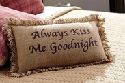 Always Kiss Me Goodnight Burlap Pillow