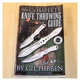 The Complete Knife Throwing Guide by Gil Hibben UC882