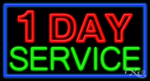 1 Day Service Business Neon Sign