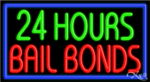24 Hours Bail Bonds Business Neon Sign