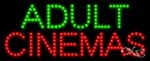 Adult Cinemas LED Sign