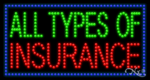 All Types of Insurance LED Sign