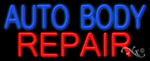 Auto Body Repair Business Neon Sign
