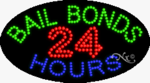Bail Bonds 24 Hours LED Sign