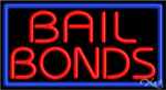 Bail Bonds Business Neon Sign