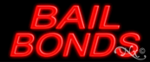 Bail Bonds Economic Neon Sign