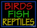 Birds Fish Reptiles LED Sign