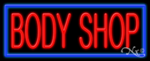 Body Shop Business Neon Sign
