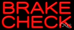 Brake Check Business Neon Sign