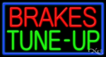 Brakes Tune-Up Business Neon Sign