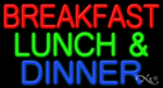 Breakfast Lunch & Dinner Business Neon Sign