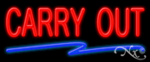 Carry Out Economic Neon Sign