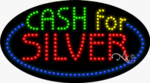 Cash for Silver LED Sign