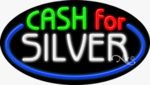 Cash for Silver Oval Neon Sign