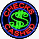 Checks Cashed Circle Shape Neon Sign