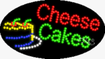 Cheese Cakes LED Sign