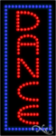 Dance LED Sign