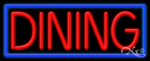 Dining Business Neon Sign