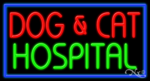 Dog & Cat Hospital Business Neon Sign