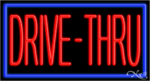 Drive Thru Business Neon Sign