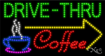 Drive Thru Coffee LED Sign
