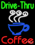Drive Thru Coffee Business Neon Sign