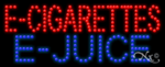 E-Cigarettes E-Juice LED Sign