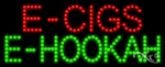 E-Cigs E-Hookah LED Sign