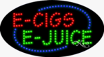 E Cigs E Juice LED Sign