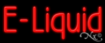 E Liquid Economic Neon Sign