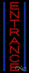 Entrance LED Sign