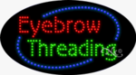 Eyebrow Threading LED Sign