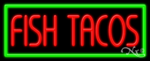 Fish Tacos Business Neon Sign
