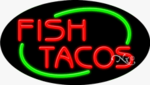 Fish Tacos Oval Neon Sign