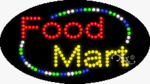 Food Mart LED Sign
