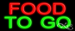 Food To Go Economic Neon Sign