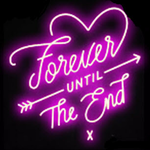 Forever Until the End Neon Sign