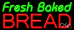 Fresh Baked Bread Business Neon Sign