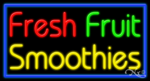 Fresh Fruit Smoothies Business Neon Sign