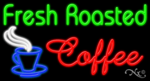 Fresh Roasted Coffee Business Neon Sign