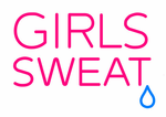 Girls Sweat Neon Sign