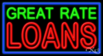 Great Rate Loans Business Neon Sign