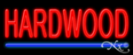 Hardwood Economic Neon Sign
