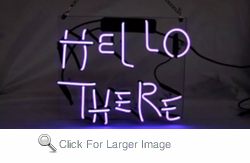 Hello There Neon Sign
