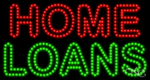 Home Loans LED Sign