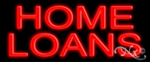 Home Loans Economic Neon Sign